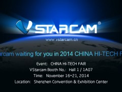 VStarcam waiting for you in 2014 CHINA HI-TECH FAIR